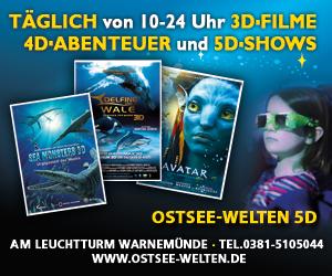 Ostsee Welten Warnemünde - 5D Kino und Erlebniswelt